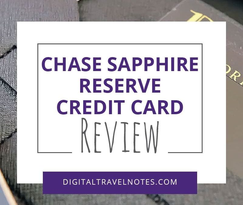 Chase Sapphire Reserve Credit Card Review: The Card With All The Travel Benefits
